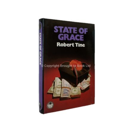 State Of Grace by Robert Tine First Edition The Crime Club Collins 1982
